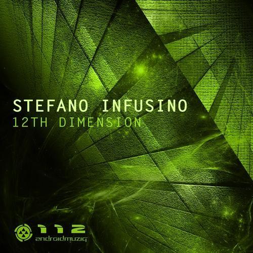 Stefano Infusino 12TH DIMENSION [Android Muziq]