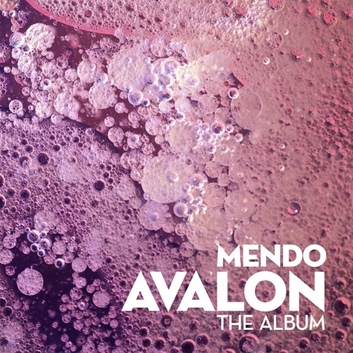 Mendo - Libellule [Avalon - The Album]