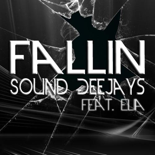 Sound Deejays Feat. Elia - Fallin