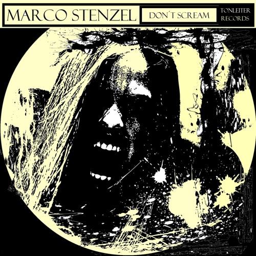 Marco Stenzel - Don't Scream(Pete K Remix)