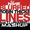 TJR vs Robin Thicke feat T.I. & Pharrell - Ode to Blurred Lines (DJ Nine Mashup)