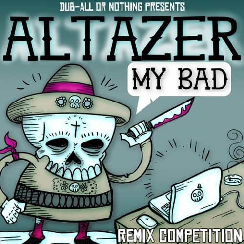 Altazer - My Bad (Sketchs Remix)