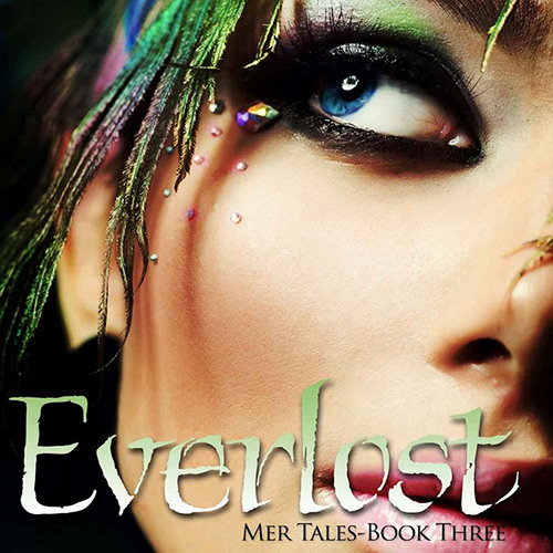 Everlost (Mer Tales, Book 3) By Brenda Pandos, narrated by Erin Mallon
