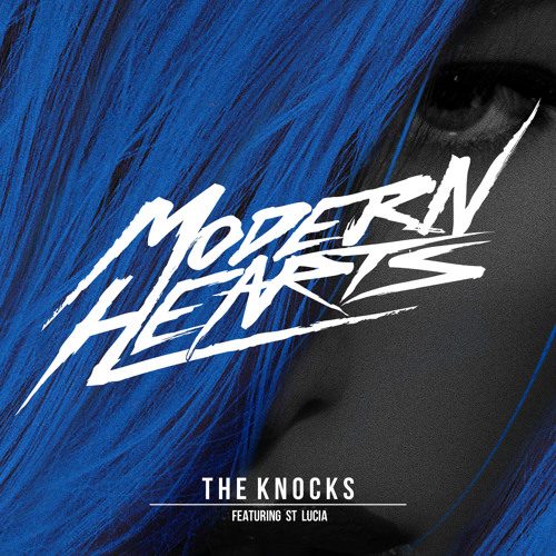 The Knocks ft. St. Lucia - Modern Hearts (Yesdog Remix)