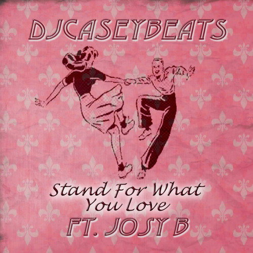 Stand For What You Love feat. Josy B.