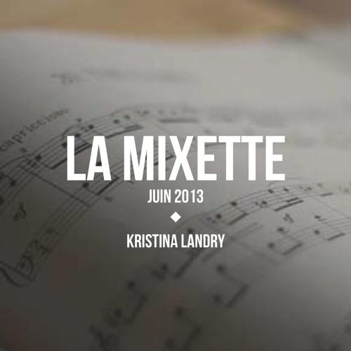 La Mixette: juin 2013 - CURIOUS Montreal