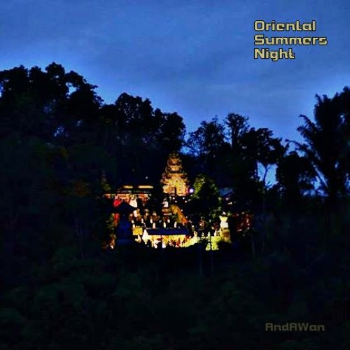 Oriental Summers Night
