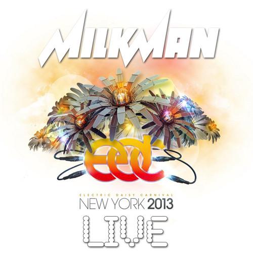 MILKMAN LIVE @ EDC NY 2013