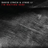David Lynch & Lykke Li - I'm Waiting Here