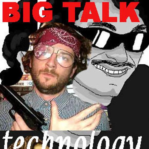 #BigTalk S2 E1 - Technology