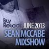 Sean McCabe Mixshow - June 2013