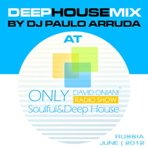 DeepHouseMix by DJ Paulo Arruda | DAVID ONIANI RADIO SHOW | Russia