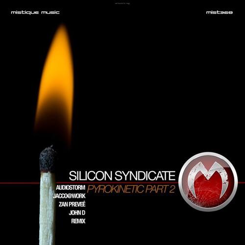 Silicon Syndicate - Pyrokinetic (Zan Preveé Remix)(Cut)