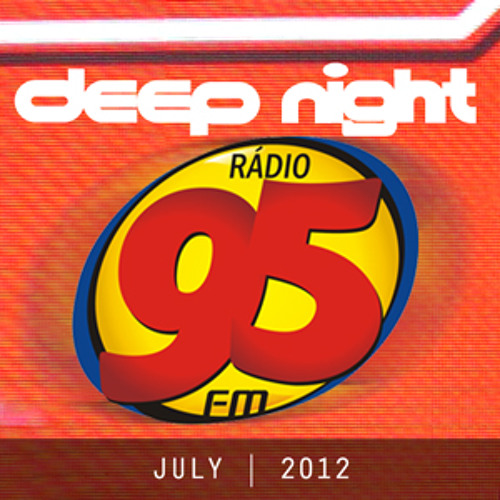 Paulo Arruda at Deep Night - Radio 95FM July|2012