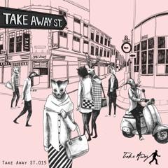 V/A - Take Away St.015