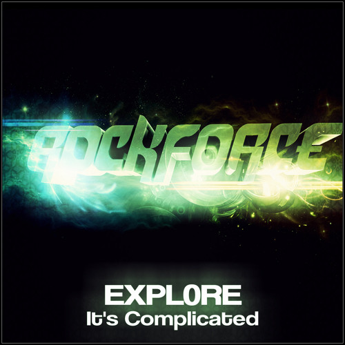 Expl0re - It's Complexcated OUT SOON ON ROCKFORCE Records