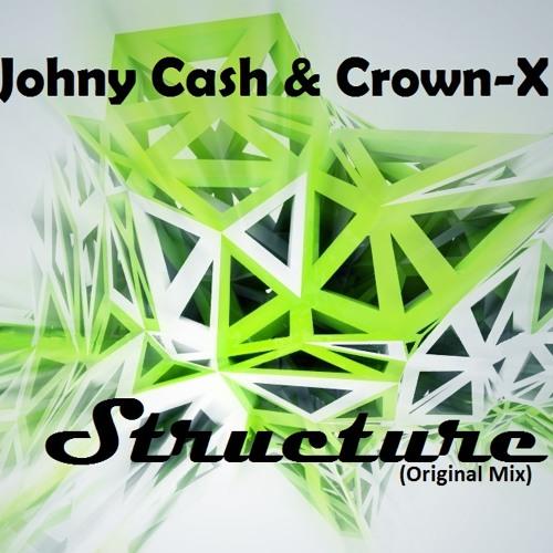 Johny Cash & Crown-X - Structure (Original Mix) [MUSIC DEALER RECORDS]