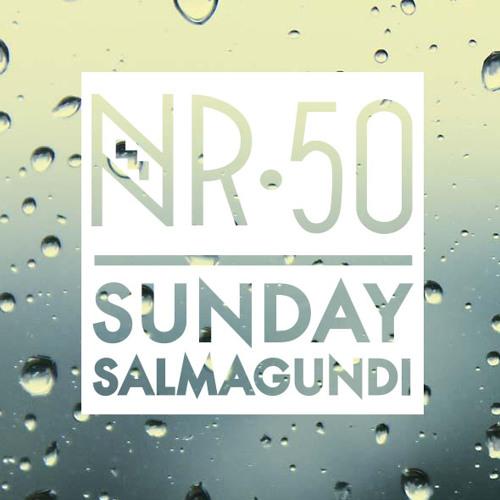 Sunday Salmagundi Nr. 50 - Mixed by Boyoom Connective