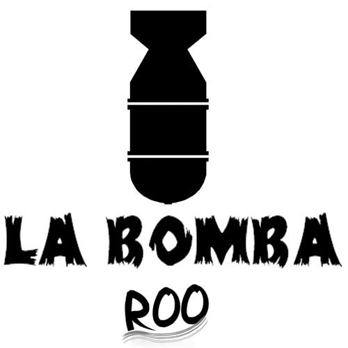 Roo - La Bomba (Preview)