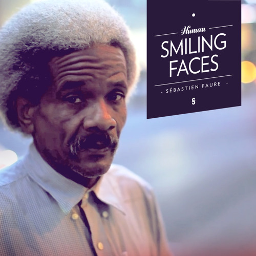 Sébastien Faure - Smiling Faces
