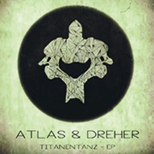 Atlas & Dreher Titanentanz-EP Preview