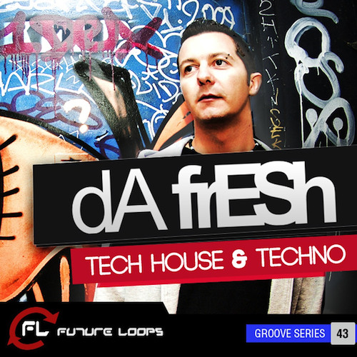 Da Fresh - Tech House And Techno (Future Loops) //// SAMPLE PACK DEMO 2