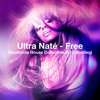Ultra Naté - Free (Southside House Collective 2K13 Bootleg)