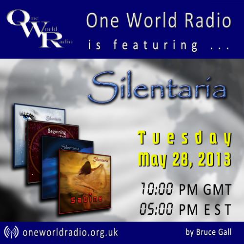 Silentaria on One World Radio - May 28, 2013