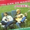 America-You Can Do Magic(CaseyDC Rough Edit)