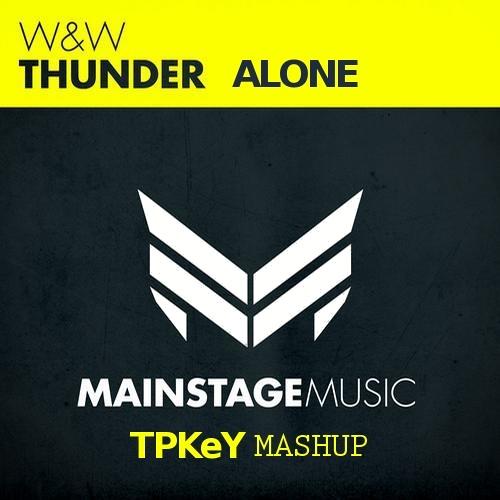 Thunder Alone (TPKey MashUp) [2013]