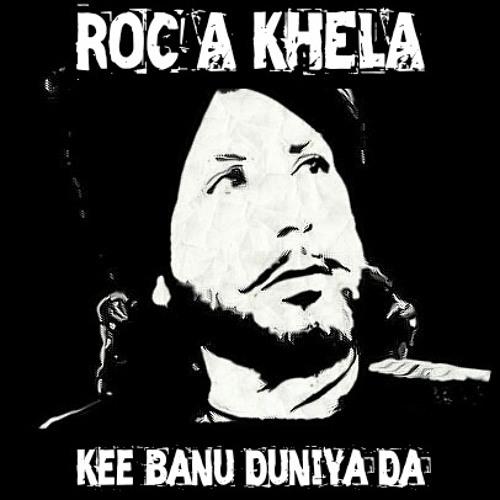 Gurdas Maan - Kee Banu Duniya Da (Roc-A-Khela Street Mix)