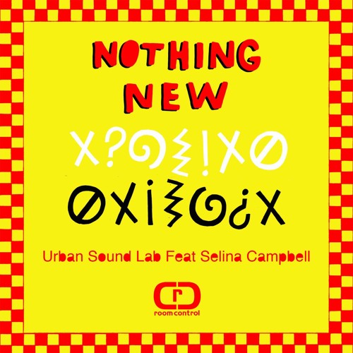 Urban Sound Lab Ft. Selina Campbell - Nothing New - Main Mix