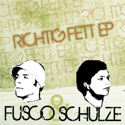 Fusco & Schulze - Richtig Fett