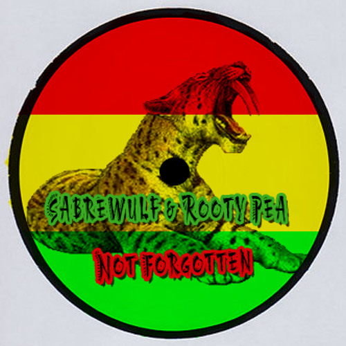 SabreWulf and Rooty Pea - Not Forgotten