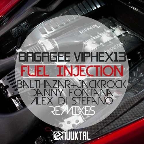 Bagagee Viphex13 - Fuel Injection [Nuuktal Records]