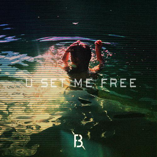 U Set Me Free