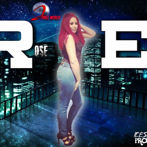 ROSE-ELLA FT LEETAN_KEEP IT REAL_JONEZ WORLD INC
