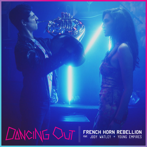 French Horn Rebellion - Dancing Out (Ft. Jody Watley & Young Empires)