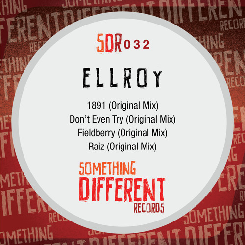 [SDR032] Ellroy - Don't Even Try (Original Mix) [SC Edit]