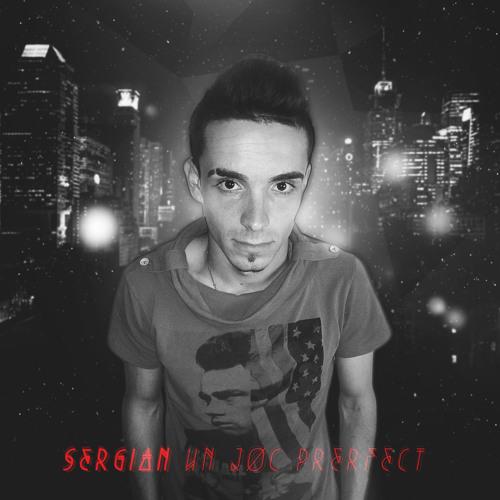 Sergian - Un joc perfect (Promo)