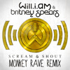 Will.i.am feat Britney - Scream and Shout (Monkey Rave remix)