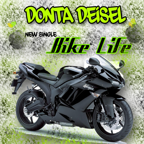 Bike Life Produced and Written by  DontaDeisel