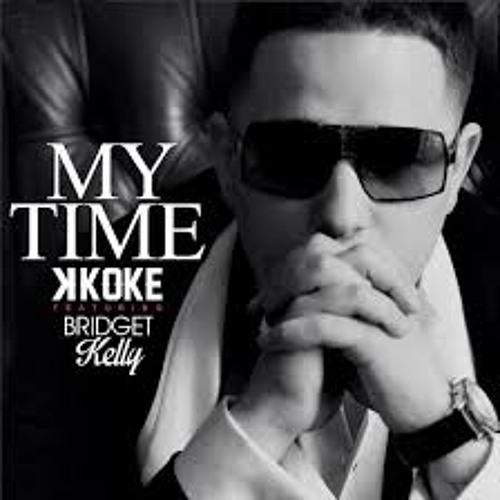 My time - K Koke ft Bridget Kelly