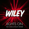 Lights on - Wiley ft Angel*