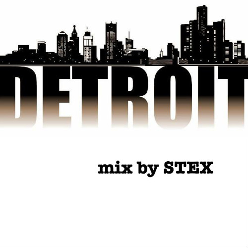 Stex-Detroit mix-June2013-whatpeopleplay top 100-FREEDOWNLOAD