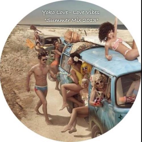 YokoLove - Love Vibes  ''Summer Edition 2013''