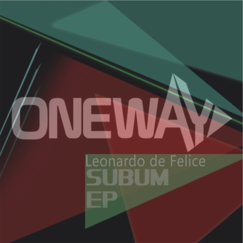 Leonardo de Felice-Command (OneWay Official Record)  11/07/2013 Beatport Exclusive