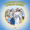 As crianças cantam o Tempo Comum - Na festa da Eucaristia