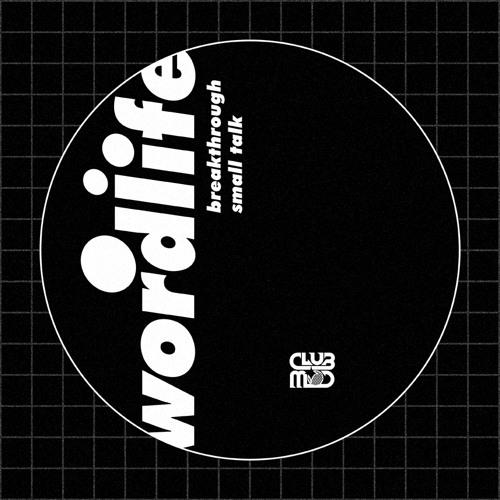wordlife - Breakthrough
