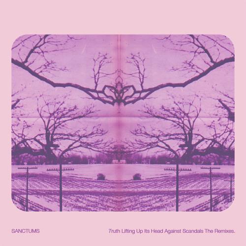 Sanctums - Truth Lifting Up Its Head...{KousK Remix}